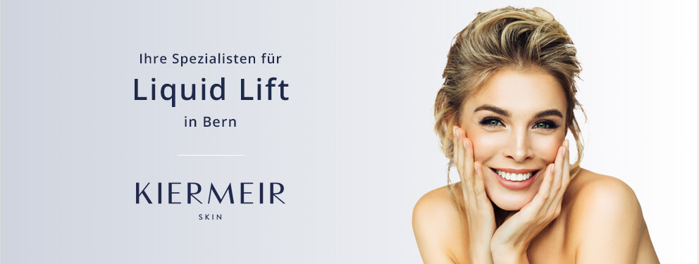 Kiermeir Skin, Liquid Lift Bern